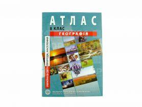 Атлас 8 клас Географія Україна у світі: природа, населення І.П.Т.